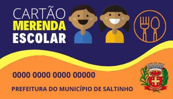 Cartão Merenda Escolar será disponibilizado a alunos da Rede Municipal de Saltinho